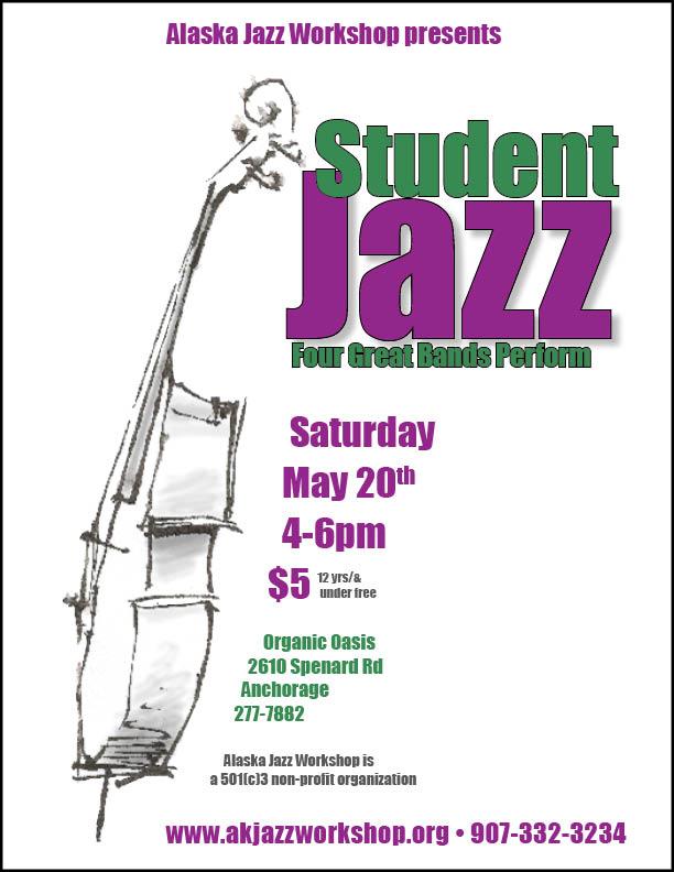 AJW Student Recital, May 20th, 4-6pm, Organic Oasis, 2610 Spenard Rd, Anchorage, AK