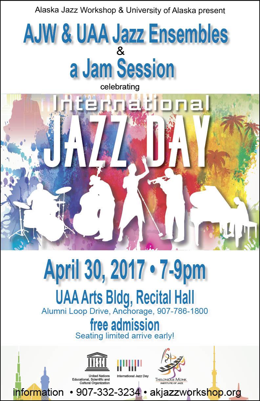 International Jazz Day concert, April 30th, UAA Arts Bldg, Recital Hall, Alumni Loop Dr., Free Admission